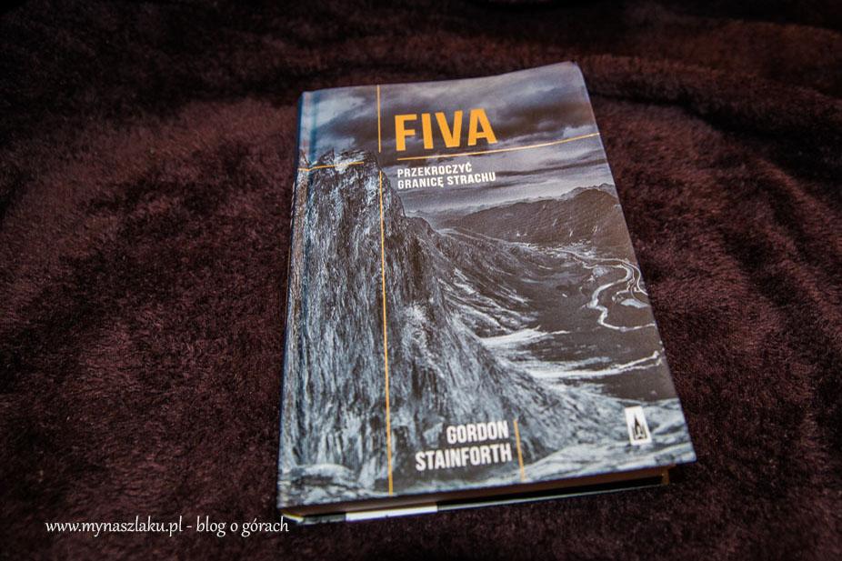 """""""FIVA. Przekroczyć granicę strachu"""", Gordon Stainforth – RECENZJA"""