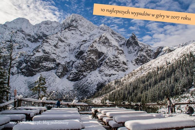 10 najlepszych górskich podróży w 2017 roku