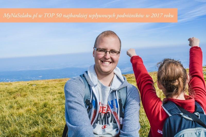 MyNaSzlaku.pl w TOP 50 najbardziej wpływowych podróżników w 2017 roku