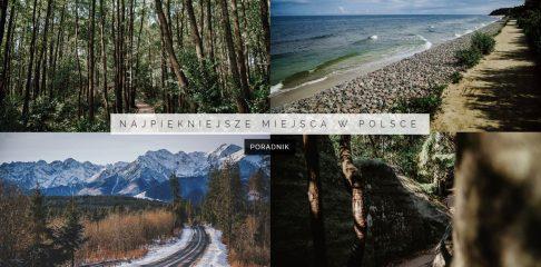 Miejsca w Polsce, które warto odwiedzić | MAPA