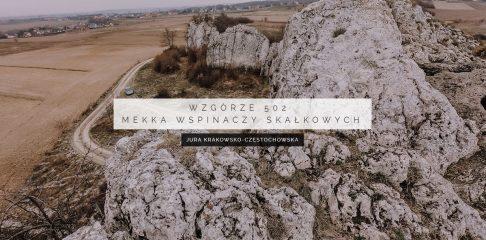 Wzgórze 502 – mekka wspinaczy skałkowych