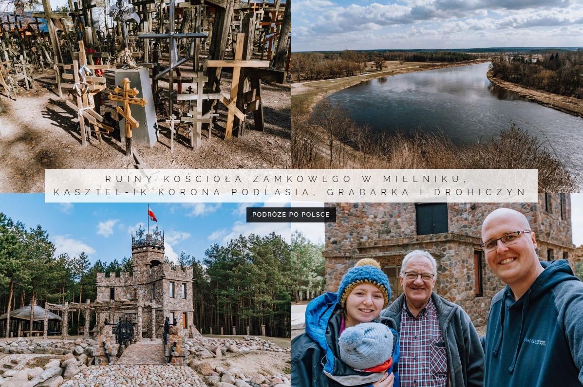 Ruiny kościoła zamkowego w Mielniku, Kasztel-ik Korona Podlasia, Grabarka i Drohiczyn