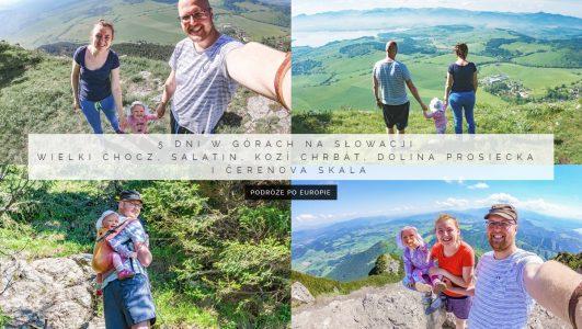 5 dni w górach na Słowacji – Wielki Chocz, Salatin, Kozí chrbát, Dolina Prosiecka i Čerenova skala