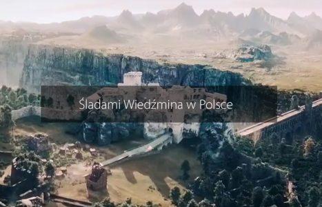 Śladami Wiedźmina – Zamki w Polsce, w których kręcili serial