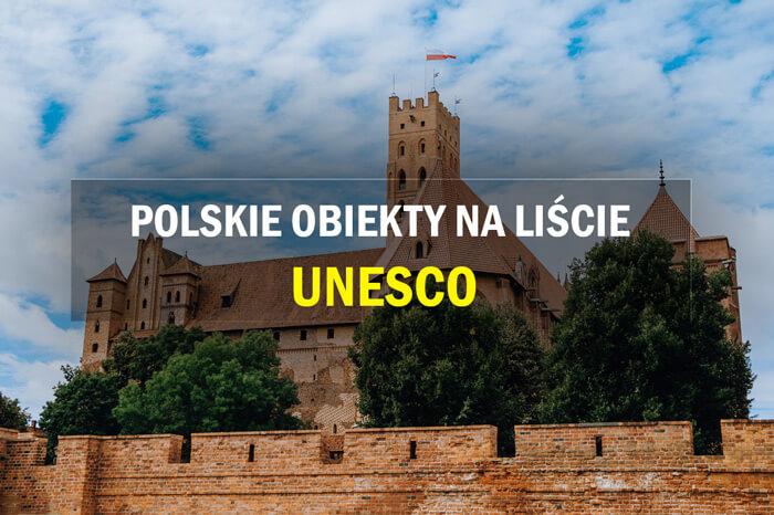 polskie obiekty unesco