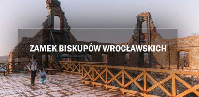 Zamek Biskupów Wrocławskich w Ujeździe – byliśmy tam po renowacji