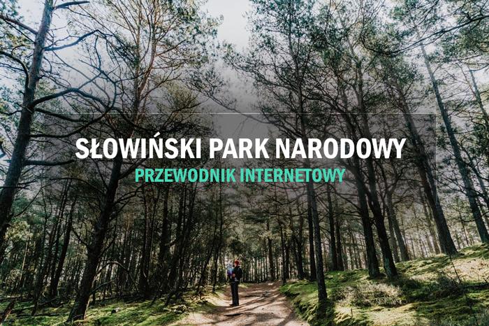 co zobaczyc w slowinskim parku narodowym