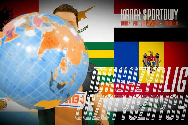 Kanał Sportowy - Magazyn Lig Egzotycznych