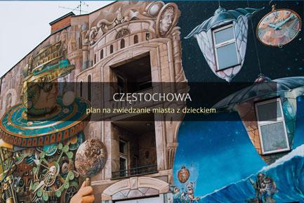 Częstochowa - zwiedzanie miasta z dzieckiem
