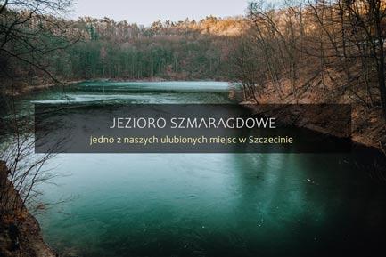 Jezioro Szmaragdowe Szczecin