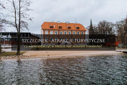 Szczecinek atrakcje